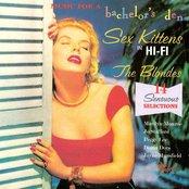 Music for a Bachelor's Den, Volume 7: Sex Kittens in Hi-Fi, the Blondes