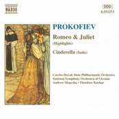 PROKOFIEV: Romeo and Juliet (Highligthts) / Cinderella Suite
