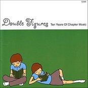Double Figures - Ten Years of Chapter Music