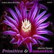 Primitiva and Romantica