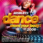 Absolute Dance Move Your Body 2006 (disc 1)