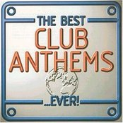 The Best Club Anthems... Ever! (disc 2)