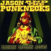 Drinkin Druggin Jesus