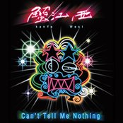 Can't Tell Me Nothing (The Official Mix-Tape)