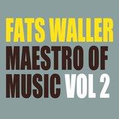 Fats Waller - Maestro of Music Vol 2