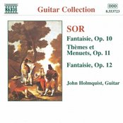 SOR: Fantaisie, Opp. 10 and 12 / Themes et Menuets, Op. 11