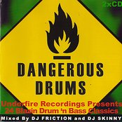 Dangerous Drums (Disc 1) - Mixed by DJ Friction