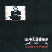 Noizzze. Just Do it. Invasion & Friends 2k4