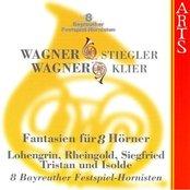 R. Wagner/K. Stieglier / R. Wagner/M. Klier: 8 Bayreuther Festspiel-Hornisten