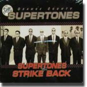 Supertones Strike Back