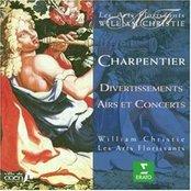 Charpentier : Divertissements, Airs & Concerts