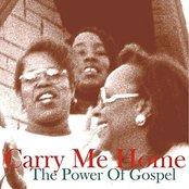 Carry me Home - The Power Of Gospel