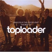 Dancing In the Moonlight - The Best of Toploader