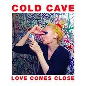 Love Comes Close