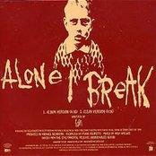 Alone I Break