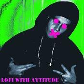 Lofi with attitude