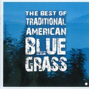 The Best of Traditional American Bluegrasss