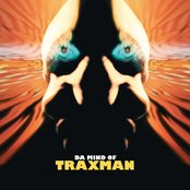 Da Mind of Traxman