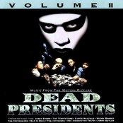 Dead Presidents, Volume 2
