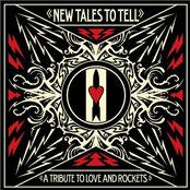New Tales To Tell: A Tribute To Love And Rockets