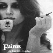 The Exquisite Lady Fairuz