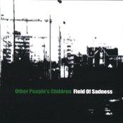 Field Of Sadness