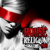 House Religion (Psaume Two)