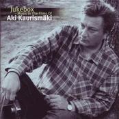 Jukebox - Music In The Films Of Aki Kaurismäki