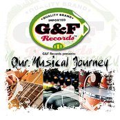 G & F Records Presents: Our Musical Journey