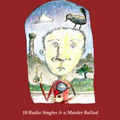 10 Radio Singles & a Murder Ballad