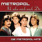 Ich seh'n mich nach Dir: Die Metropol Hits