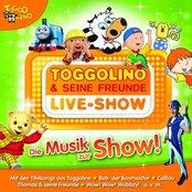TOGGOLINO Live-Show - die Musik zur Show!