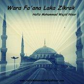 Wara Fa'ana Laka Zikrak - Hafiz Mohammad Wajid Nisar