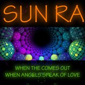 When the Sun Comes Out - When Angels Speak of Love