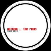 Anthem – The Rmxs Pt. 2