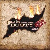 Billy Joe & The Dusty 45s Live