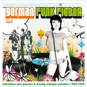 German Funk Fieber Vol. 2 - Infectious Rare Grooves & Krauty Schlager Wonders 1969-1978