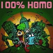 100% Homo
