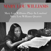 Mary Lou Williams Plays in London / Mary Lou Williams Quartet