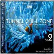 Tunnel Chill Zone Vol. 2 (Download Edition)
