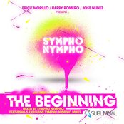 The Beginning  (UNMIXED) (Erick Morillo, Harry Romero & Jose Nunez Present Sympho Nympho)