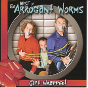 album Gift Wrapped: The Best Of the Arrogant Worms by The Arrogant Worms