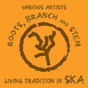 Roots, Branch and Stem: Living Tradition in Ska