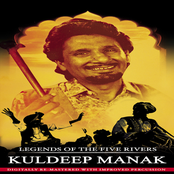 Legends Of The Five Rivers - Kuldeep Manak