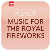 "Händel: Music for the Royal Fireworks (""Masterworks"")"