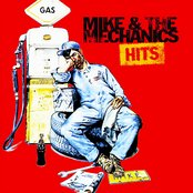 Mike & The Mechanics Hits