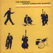 The Original Chico Hamilton Quintet: Complete Studio Recordings