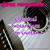 Classical Indian Jazz on Guitar