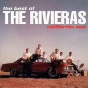 The Best of the Rivieras: California Sun