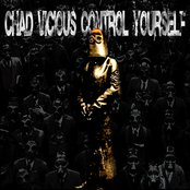 Chad Vicious - Control Yourself